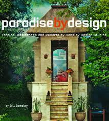 Bill Bensley tropical design