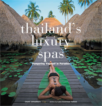 Thailand's Luxury Spas 2nd edition 2014, www.BarefootLuxe.net
