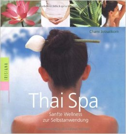 Thai Spa Book by Chami Jotisalikorn, German language,www.BarefootLuxe.net